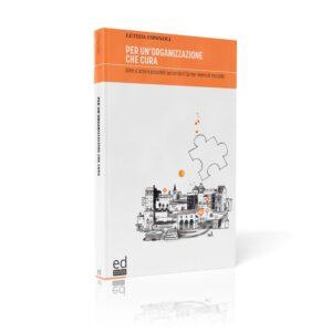 Libro Per un' Organizzazione che cura