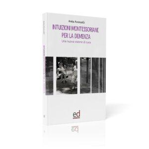 Libro Intuizioni Montessoriane per la demenza
